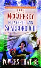 The Powers That Be By Anne McCaffery And Elizabeth Ann Scarborough