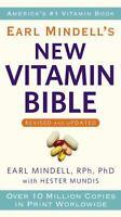 Earl Mindell's New Vitamin Bible , Mindell, Earl