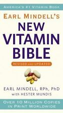 Earl Mindell's New Vitamin Bible by Earl Mindell and Hester Mundis (2011,...