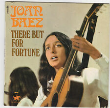♫ JOAN BAEZ ♫ THERE BUT FOR FORTUNE  ♫  45rpm ♫  I still miss someone ♫ 7''