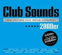 CLUB SOUNDS 2000ER - THE ULTIMATE CLUB DANCE COLLECTION  3 CD NEU