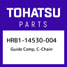 HRB1-14530-004 Tohatsu Guide comp, c-chain HRB114530004, New Genuine OEM Part