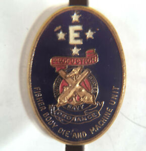 WWII FISHER BODY DIE & MACHINE UNIT PRODUCTION ORDNANCE *E* Navy Excellence Pin