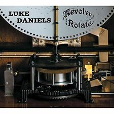 LUKE DANIELS - REVOLVE & ROTATE THE POLYPHON CHRONICLES NEW CD