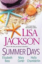 Summer Days by Holly Chamberlin, Lisa Jackson, Mary Randolph Carter and Elizabet