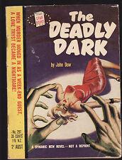 JOHN DOW - THE DEADLY DARK  FIRST AUSTRALIAN EDITION  pulp fiction
