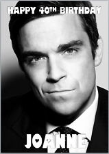 Robbie Williams Birthday Card A5 Personalised any words