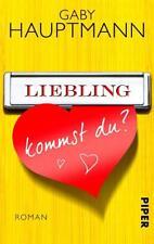 Liebling, kommst du? von Gaby Hauptmann (2014, Taschenbuch)