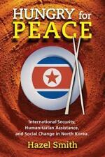 Hungry for Peace: International Security, Humanitarian Assistance, and Social