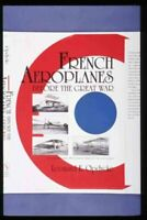 French Aeroplanes Before the Great War, Hardcover by Opdycke, Leonard Eckstei...