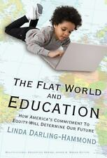 Multicultural Education: The Flat World and Education : How America's...