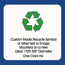 """Recycle Symbol, Trodat / Ideal Self Inking 170R 5/8"""" Rd, w/border 1 Color"""