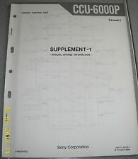 Sony ccu-6000p camera control unit Supplem. 1 per Service Manual + Info Service