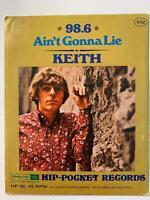 "KEITH Ain't Gonna Lie B/W 98.6 HIP POCKET HP20 4"" 45rpm Vinyl SEALED"