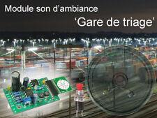 Module Son d'ambiance  'Gare de Triage'
