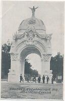 MONTREAL QC – Congres Eucharistique 1910 - Arch