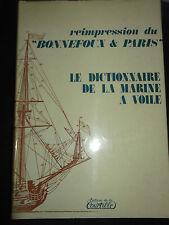Reimpression du Bonnefoux & Paris Le dictionnaire de la marine à Voile