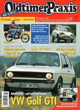OLDTIMER PRAXIS 10/2002 - Golf GTI - Henschel - Maico - Citroen Ami 6 - Honda CB