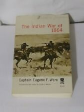 The Indian War of 1864 - Captain Eugene F. Ware