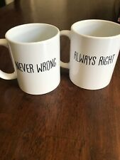 """Coffee Cups Ceramic 12oz  White Black Letters """"Never Wrong"""" And """"always Right"""""""