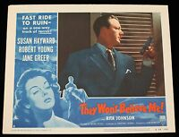 THEY WON'T BELIEVE ME! R54 Lobby Card FILM NOIR VF Robert Young is armed!
