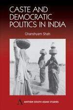 Caste and Democratic Politics In India (Anthem South Asian Studies)