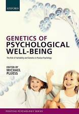 Genetics Of Psychological Well-being  9780199686674