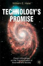 Technology's Promise: Expert Knowledge on the Transformation of Business and Soc