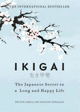 Ikigai: The Japanese secret to a long and happy life | Hector Garcia
