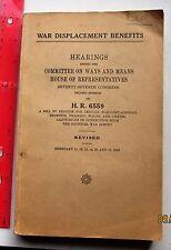H.R. 6559 hearings war displacement benefits 1942