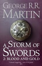 A Storm of Swords: Blood and Gold: Book 3 Part 2 of a Song of Ice and Fire New P
