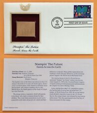 Stampin' the Future HANDS ACROSS THE EARTH  22k Gold Foil FDC Stamp Replica