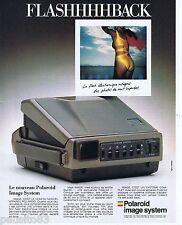 PUBLICITE ADVERTISING 075  1988  POLAROID  IMAGE SYSTEM appareil photo FLASHBACK