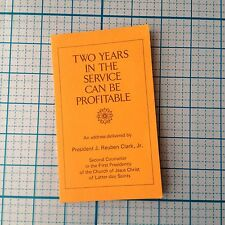 Two years in the service can be profitable OFFICIAL LDS MORMON BOOKLET 1957