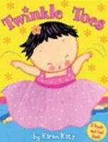 Twinkle Toes by Karen Katz (2008, Board Book) ~ # 207