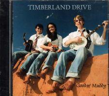 Good N Muddy ~ Timberland Drive ~ Bluegrass ~ Country ~ CD Album ~ New