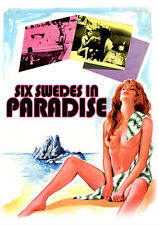 Six Swedes In Paradise