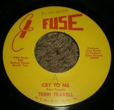 """Cry To Me Ever Since We Said I Do Terri Travell~RARE Private Country 7""""~VG++"""
