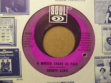 SHORTY LONG - A Whiter Shade Of Pale / When You Are   SOUL 35064 - 45rpm