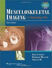LWW Teaching File: Musculoskeletal Imaging : A Teaching File by Felix S. Chew, A