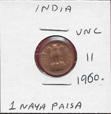 INDIA 1 NAYA PAISA 1960. UNC ASOKA LION ON PEDESTAL,DENOMINATION AND DATE