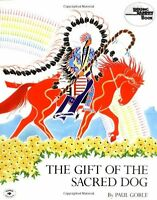 The Gift of the Sacred Dog (Reading Rainbow Book) by Paul Goble