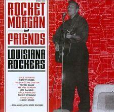 Rocket Morgan And Friends - Louisiana Rockers [Box] by Rocket Morgan (CD,...