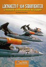 Lockheed F-104 Starfighter - Éditions LELA PRESSE