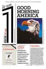 LE UN 1 N°129 du 09/11/2016 =1 question & plusieurs regards*GOOD MORNING AMERICA