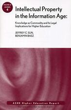 Intellectual Property in the Information Age: Knowledge as Commodity and Its Leg