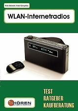WLAN-Internetradio : Test, Ratgeber, Kaufberatung by Niels Gründel (2007,...