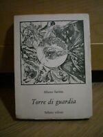 Alberto Savinio, TORRE DI GUARDIA, Sellerio editore, 1977.