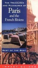 The Treasures and Pleasures of Paris and the French Riviera: Best of the Best T