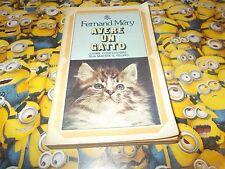 FERNAND MERY:AVERE UN GATTO.COME CONQUISTARE FELINO.BUR.FEBBRAIO 1975 OK!